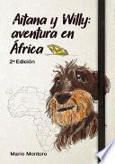 Aitana y Willy aventura en África
