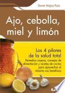 Ajo, cebolla, miel y limón