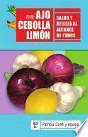 Ajo, cebolla y limón