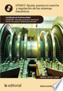 Ajuste, puesta en marcha y regulación de los sistemas mecánicos. FMEE0208