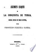 Akimen-Zaque o La conquista de Tunja