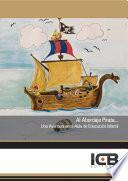 Al Abordaje Pirata... Una Aventura en el Aula de Educación Infantil
