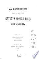 Al expresidente señor dr. don Antonio Flores Jijón