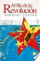 Al filo de la revolución.