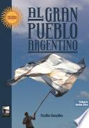Al gran pueblo argentino