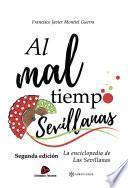 Al mal tiempo Sevillanas. Segunda edición.