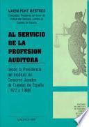 Al servicio de la profesión auditora: desde la Presidencia del Instituto de Censores Jurados de Cuentas de España (1972-1989)