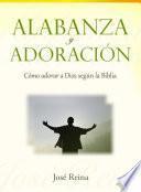Alabanza y Adoración