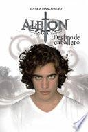 Albion - Destino de caballero