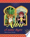 Albir, el niño tigre