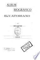 Album biográfico ecuatoriano