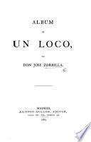 Album de un Loco. [In verse.]