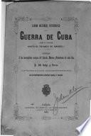 Album historico fotografico de la guerra de Cuba desde su principio hasta el reinado de Amadeo 1