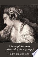 Album pintoresco universal: (1842. 576 p.)