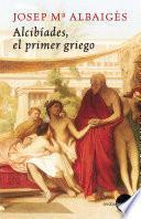 Alcibíades. El primer griego