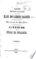 Alegato de bien probado que presento el lic. don Gabriel Sagaseta por los sres. Albaceas del illmo. sr. d. Juan Manuel Irisarri