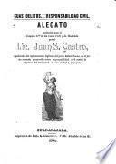 Alegato producido ante el Juzgado 3o. de los ramos civil y de hacienda por el Lic. Juan S. Castro