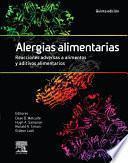 Alergias alimentarias. Reacciones adversas a alimentos y aditivos alimentarios