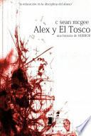 Alex y El Tosco (una historia de horror)