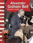 Alexander Graham Bell (Spanish Version)