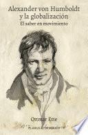 Alexander von Humboldt y la globalización