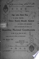 Algo sobre Entre Ríos y su primer diputado Doctor Ramón Eduardo Anchoris con motivo del Centenario de la incorporación de éste a la Asamblea Nacional Constituyente el día 22 de abril de 1813