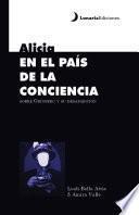 Alicia en el país de la conciencia