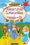 Alicia en el país de las maravillas y el Mago de Oz