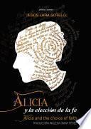 Alicia y la elección de la fe