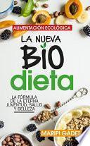 Alimentación ecológica: la nueva BioDieta