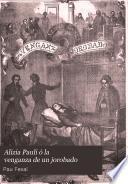 Alizia Pauli ó La venganza de un jorobado
