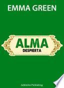 Alma, despierta