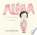 Alma y cómo obtuvo su nombre