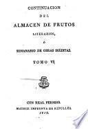 Almacen De Frutos Literarios O Semanario De Obras Ineditas