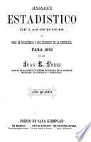Almanaque estadístico de las oficinas y guia de forasteros y del comercio de la república