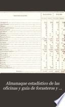 Almanaque estadistico de las oficinas y guía de forasteros y del comercio de la Republica ...