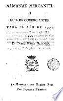 Almanaque mercantil, ó Guía de comerciantes, para el año de 1797