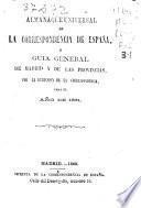 Almanaque universal de la Correspondencia de España o Guía general de Madrid y de las provincias