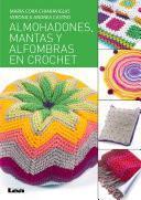 Almohadones, mantas y alfombras en crochet