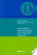 Alternativas convencionales en el derecho tributario