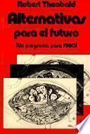 Alternativas Para el Futuro