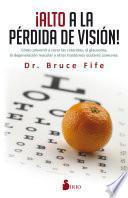 Alto a la pérdida de visión