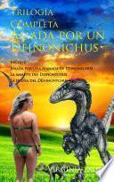 Amada por un deinonychus: Trilogía completa