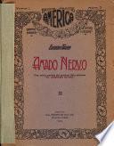 Amado Nervo, con varias poesías del próximo libro póstumo El Arquero Divino.