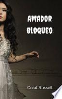 Amador Bloqueo