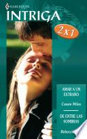 Amar a un extrano de entre las sabanas/ Loving a stranger Among sheets