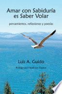 Amar con Sabiduría es Saber Volar