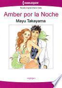 Amber por la Noche