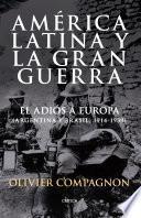 América Latina y la Gran Guerra