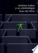 América Latina y su criminología